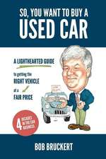 So, You Want to Buy a Used Car