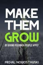 Make Them Grow