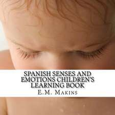 Spanish Senses and Emotions Children's Learning Book