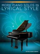 More Piano Solos in Lyrical Style: Early to Mid-Intermediate Level