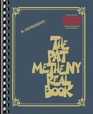 The Pat Metheny Real Book: Artist Edition