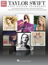 Taylor Swift - Easy Guitar Anthology