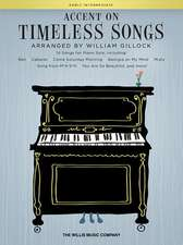 Accent on Timeless Songs: 14 Songs for Piano Solo