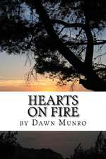 Hearts on Fire, Revised Edition