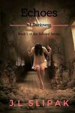 Echoes of Darkness