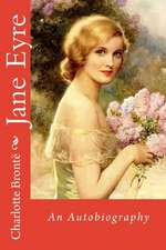Jane Eyre an Autobiography Charlotte Bronte