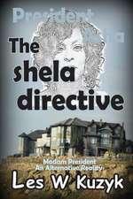 The Shela Directive