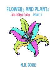 Flower and Plant Coloring Book Part II