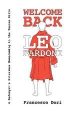 Welcome Back Leo Pardoni