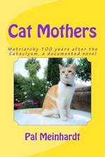 Cat Mothers
