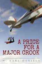 A Price for a Major Crook