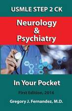 USMLE Step 2 Ck Neurology and Psychiatry in Your Pocket