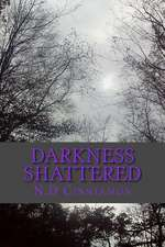 Darkness Shattered