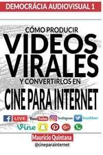 Manual Para Producir Videos Virales