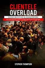 Clientele Overload