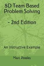 8d Team Based Problem Solving - 2nd Edition