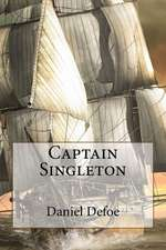 Captain Singleton Daniel Defoe