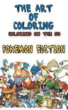 The Art of Coloring - Coloring on the Go - Pokemon Edition