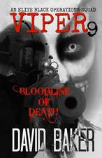 Viper 9 - Bloodline of Death