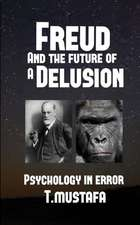 Freud and the Future of a Delusion