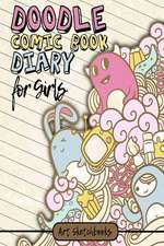 The Doodle Comic Book Diary for Girls
