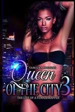 Queen of the City 3