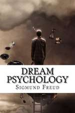 Dream Psychology Sigmund Freud