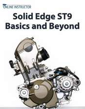 Solid Edge St9 Basics and Beyond