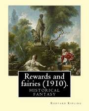 Rewards and Fairies (1910). by