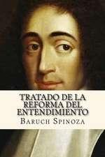 Tratado de La Reforma del Entendimiento (Spanish Edition)