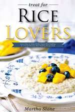 Treat for Rice Lovers