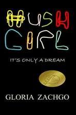Hush Girl