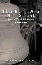 The Bells Are Not Silent