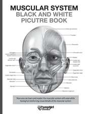 Muscular System Black and White Picture Book