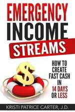 Emergency Income Streams