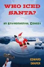Who Iced Santa?