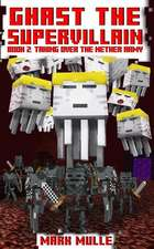 Ghast the Supervillain (Book Two)