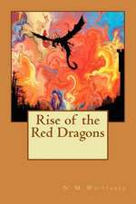 Rise of the Red Dragons