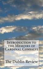 Introduction to the Memoirs of Cardinal Consalvi