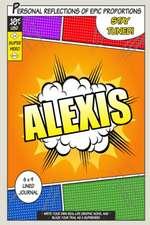 Superhero Alexis