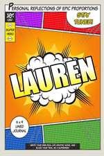 Superhero Lauren
