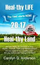 Heal-Thy Life Heal-Thy Land