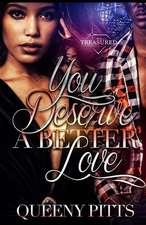 You Deserve a Better Love