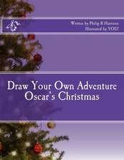 Draw Your Own Adventure Oscar's Christmas