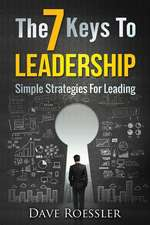 The 7 Keys to Leadership