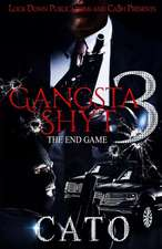 Gangsta Shyt 3