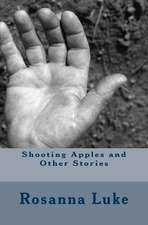 Shooting Apples and Other Stories