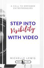 Stepping Into Visibility with Video