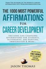 Affirmation - The 1000 Most Powerful Affirmations for Career Development