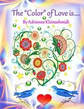 The *Color* of Love Is...